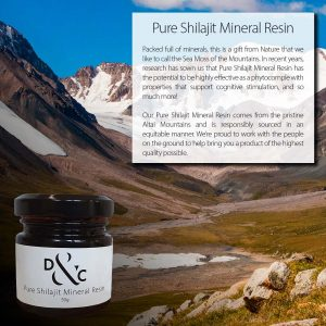 Pure Shilajit Mineral Resin Australia 50g in a jar. 100 portions per jar. Image of jar overlaid Altai Mountains with text box reading: Pure Shilajit Mineral Resin. Packed full of minerals, this is a gift from Nature that we like to call the Sea Moss of the Mountains. In recent years, research has sown us that Pure Shilajit Mineral Resin has the potential to be highly effective as a phytocomple with properties that support cognitive stimulation, and so much more! Our Pure Shilajit Mineral Resin comes from the pristine Altai Mountains and is responsibly sourced in an equitable manner. We're proud to work with the people on the ground to help bring you a product of the highest quality possible.